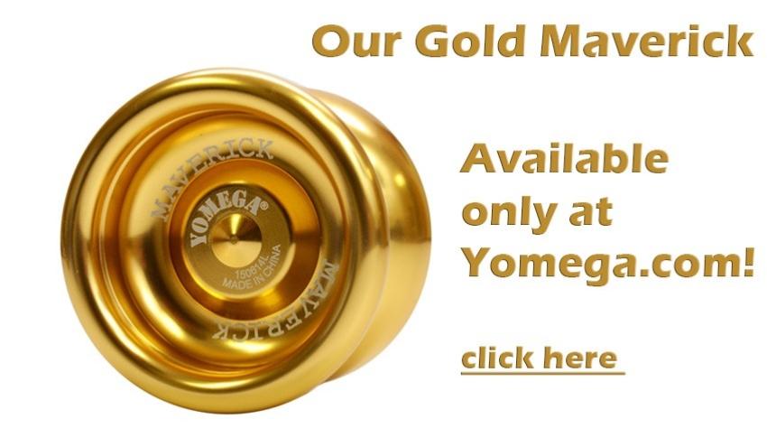 Our Gold Maverick YoYo. Only at Yomega.com