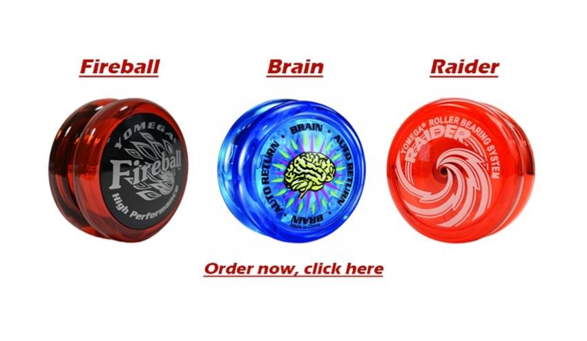Fireball, Brain, Raider YoYos